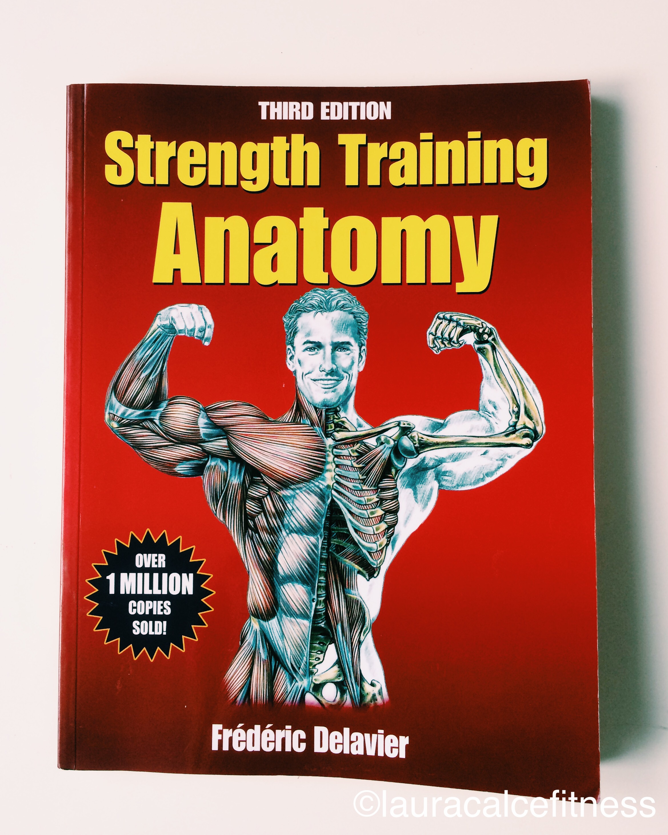 Book Club #3: Strength Training Anatomy – Laura Calce Fitness